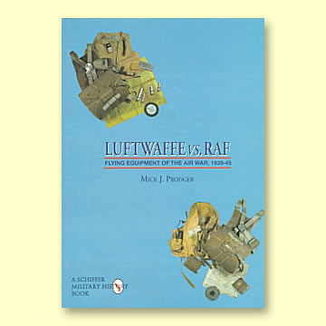 Luftwaffe vs. RAF Flying Equipment of the Air War 1939-45 - Click for the bigger picture